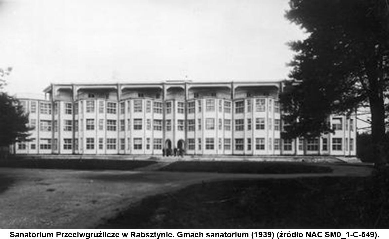 Sanatorium Przeciwgruźlicze w Rabsztynie. Gmach sanatorium (1939).