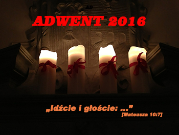 """""""Niebiosa, rosę spuśćcie nam z góry, …"""" – Adwent 2016"""