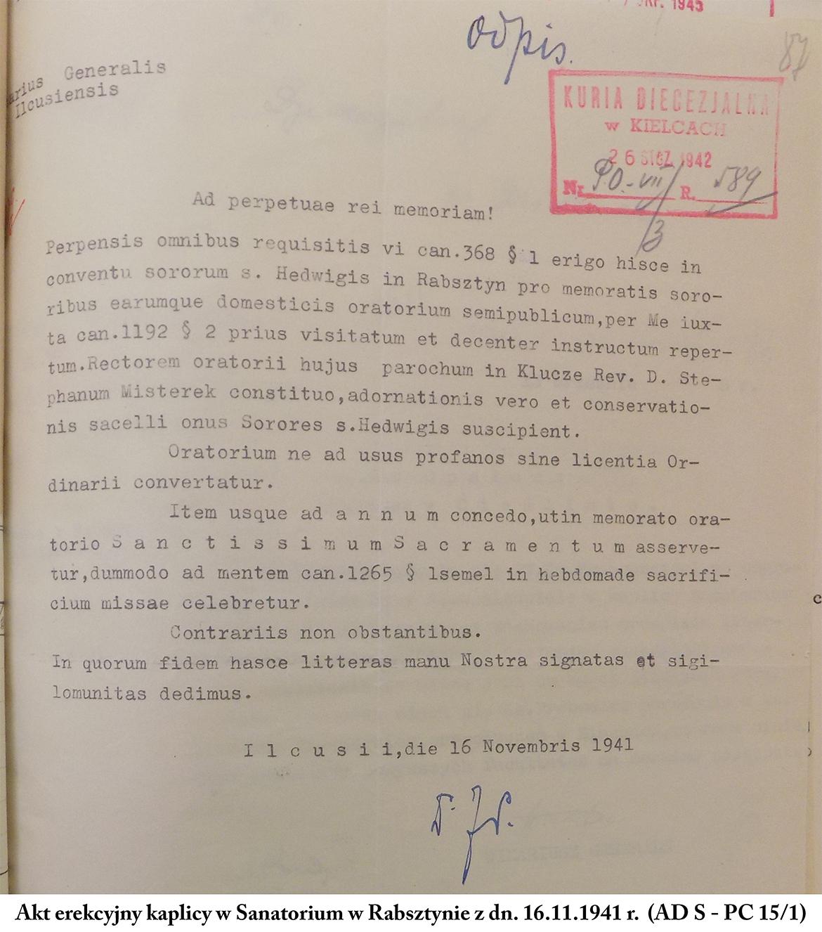 Akt erekcyjny kaplicy w Sanatorium w Rabsztynie z dn. 16.11.1941 r. (AD S - PC 15-1)